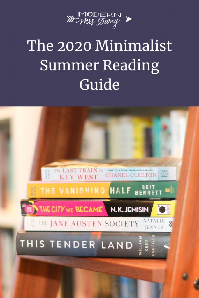 The 2020 Minimalist Summer Reading Guide Modern Mrs Darcy In 2020 Summer Reading Guide Summer Reading Book Worth Reading