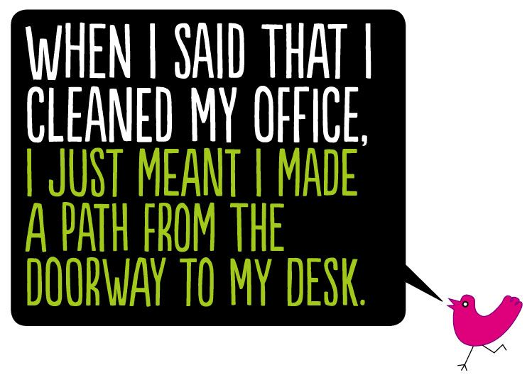 Funny Quotes About Office Cleaning You Can Make Money Online