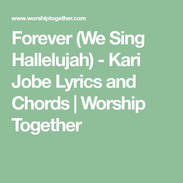 Forever We Sing Hallelujah Kari Jobe Lyrics And Chords Worship