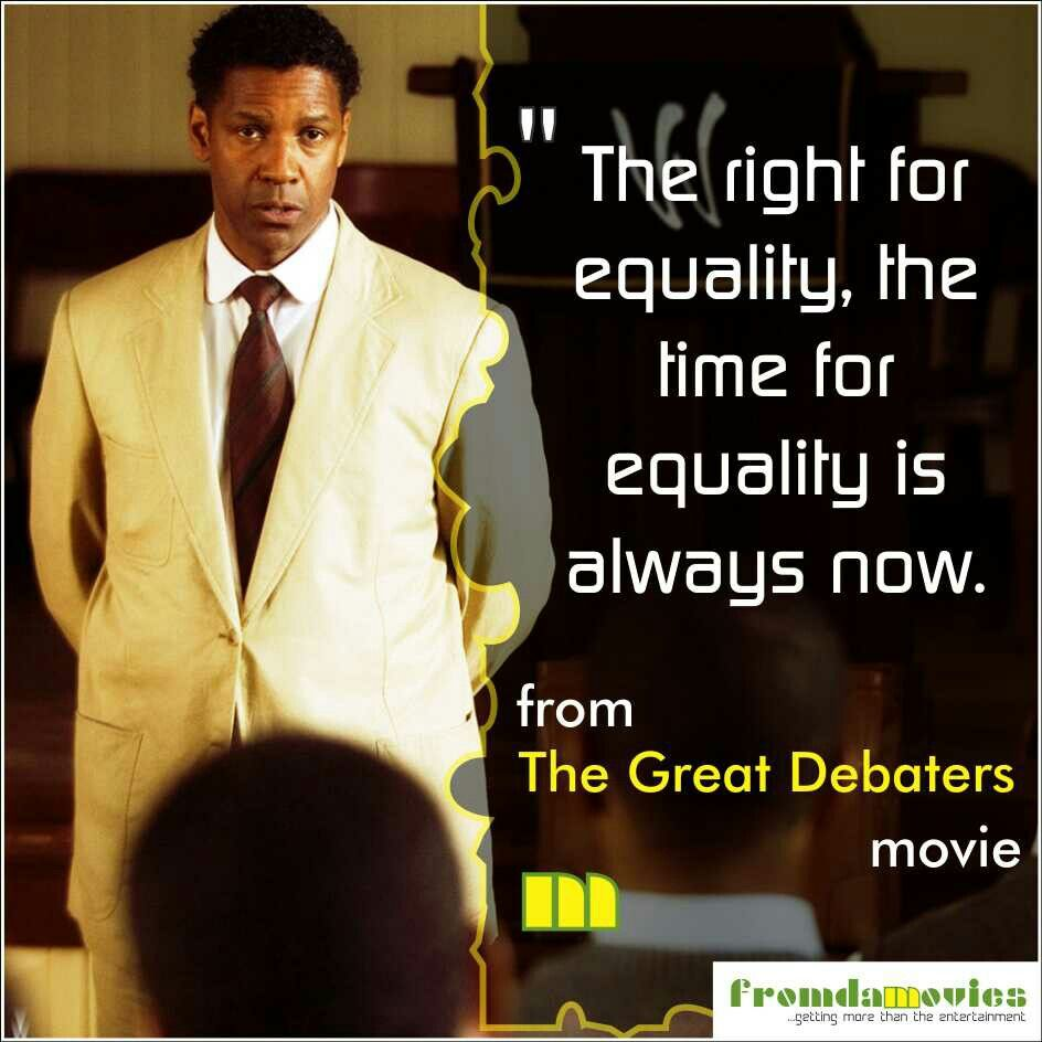 Movie Sayings And Quotes: Wise Words From 'The Great Debaters' Movie. #fromdamovies