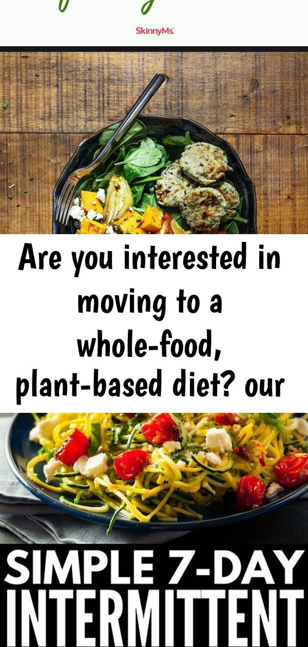 Are you interested in moving to a whole-food, plant-based diet? our 30-day plant-based meal plan f 6 #plantbasedrecipesforbeginners