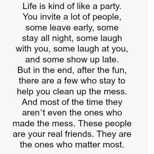 Life Is Like A Party Heartfelt Quotes Words Quotes Friends Quotes