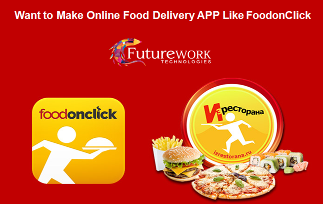 Pin by Futurework Technologies on Want to Make Online Food