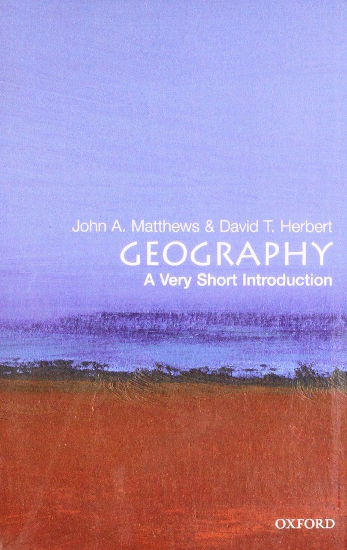 Geography: A Very Short Introduction (Matthews & Herbert