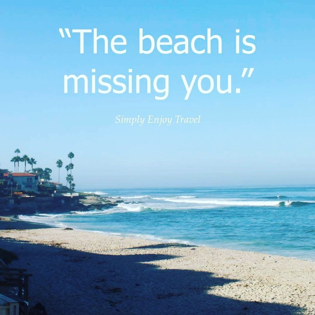 "Be Inspired ""The Beach Is Missing You."""