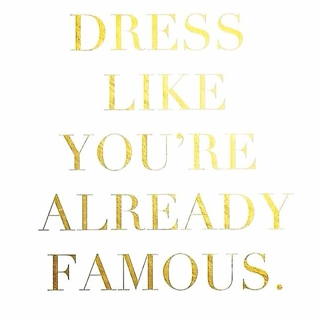 Fall Fashion Quotes: Dress Like You're Already Famous!