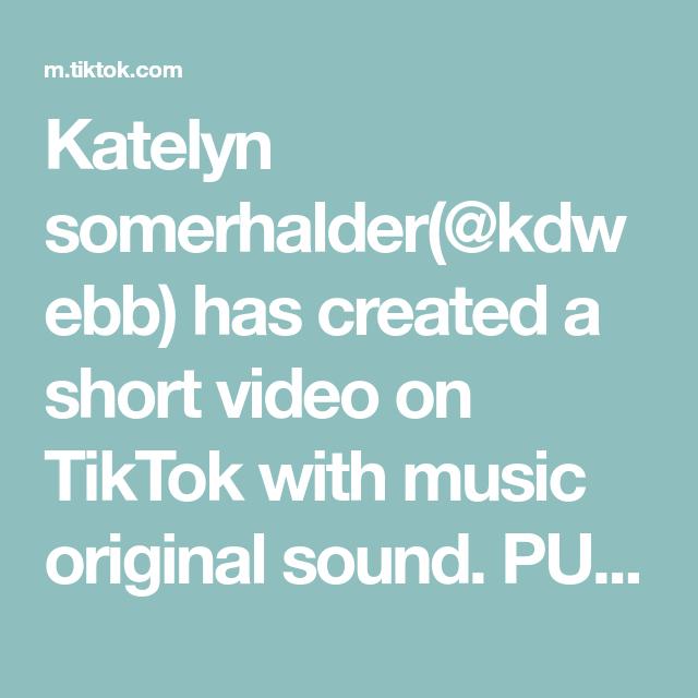 Katelyn Somerhalder Kdwebb Has Created A Short Video On Tiktok With Music Original Sound Put This In X3 Its Crazy C Parker James The Originals Merrick Hanna