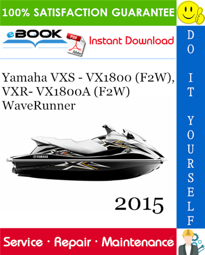2015 Yamaha Vxs Vx1800 F2w Vxr Vx1800a F2w Waverunner Service Repair Manual In 2020 Waverunner Repair Manuals Yamaha