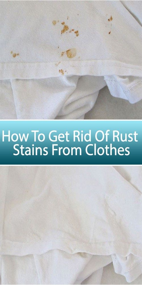 Diy How To Get Rid Of Rust Stains From Clothes Cleaning Hacks