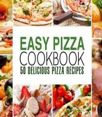Easy pizza cookbook 50 delicious pizza recipes pdf cookbooks easy pizza cookbook 50 delicious pizza recipes pdf forumfinder Image collections