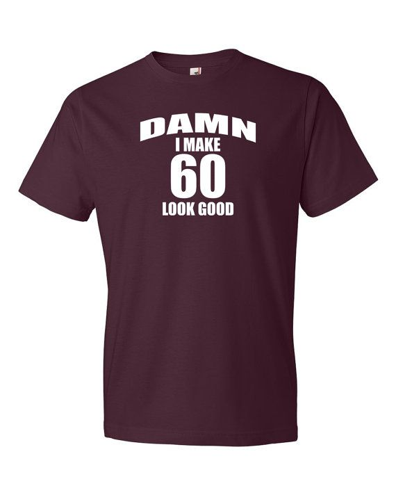 Funny 60th Birthday Shirt Gift 60 By VectionDesign
