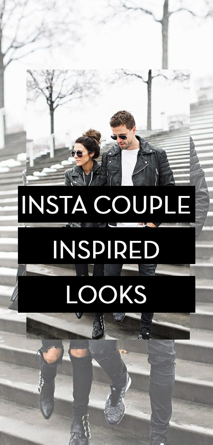 Insta couple inspired looks fashion for women pinterest clothes