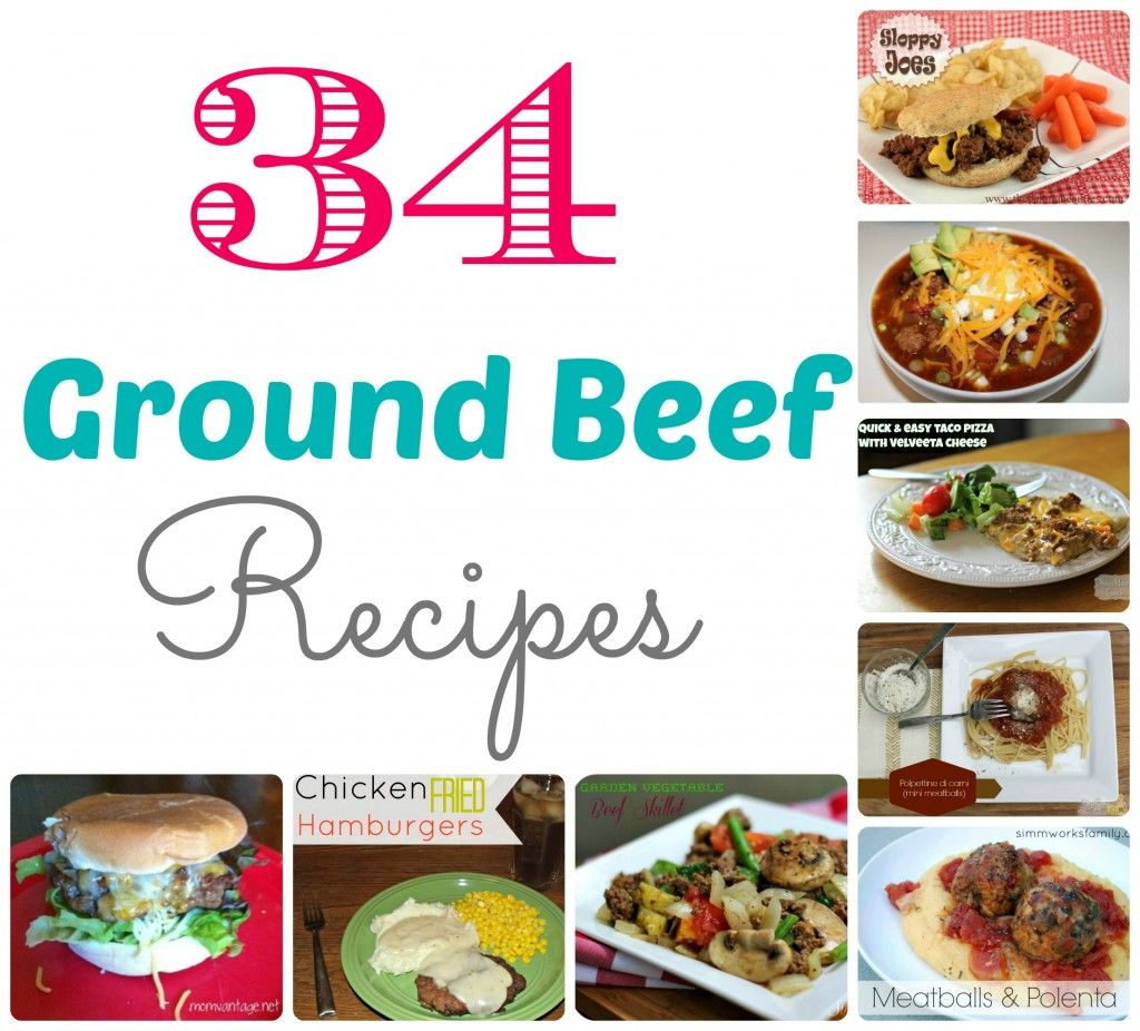 Here Are 34 Ground Beef Recipes You Will Want To Try