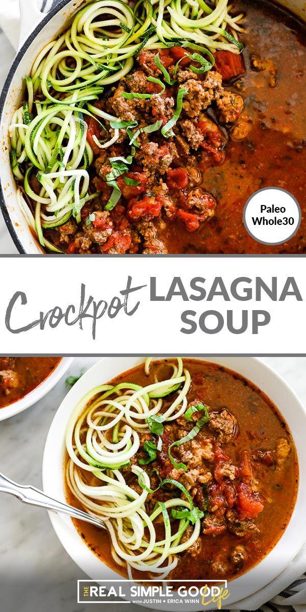Photo of Crockpot Lasagna Soup (Paleo + Whole30)