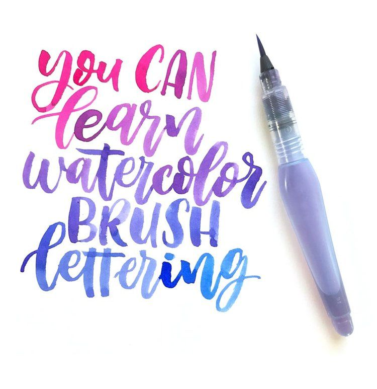 You Can Learn Watercolor Brush Lettering Brush Lettering Quotes