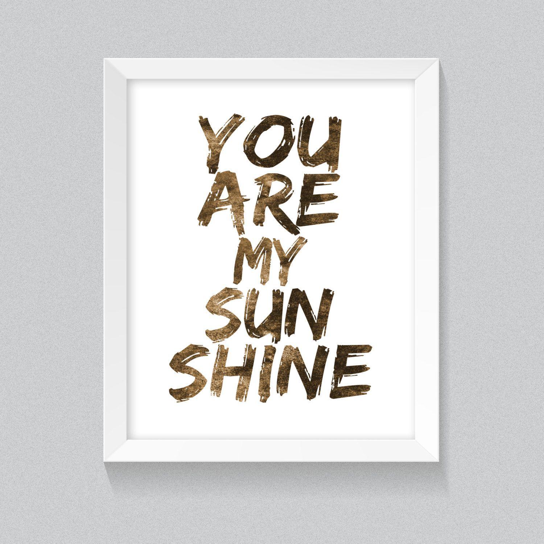 Printable Wall Art U0027You Are My Sun Shineu0027 Rusty Texture Typography, Home  Decor