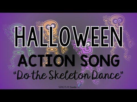 Halloween Action Song Do the Skeleton Dance Movement, Music, Kids Song - YouTube #danceandmovement
