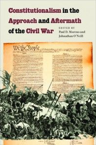 """This important book doesn't consider the Civil War in isolation but links up the war with the great constitutional questions of the Revolution and the Progressive Era. It is a valuable and original contribution to the field of legal history and American history more broadly.""—Daniel W. Hamilton, University of Illinois College of Law"