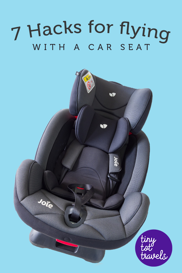 7 Hacks For Flying With A Car Seat Travel Toddler Travel Travel