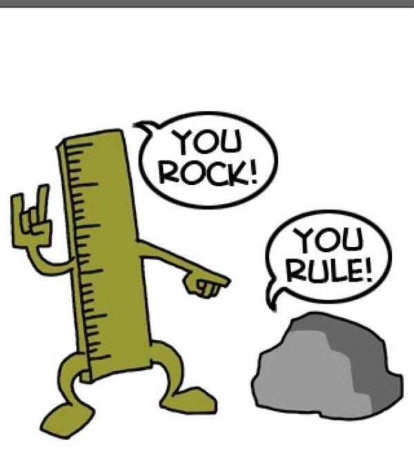 You Rock ... You Rule ... ;-)