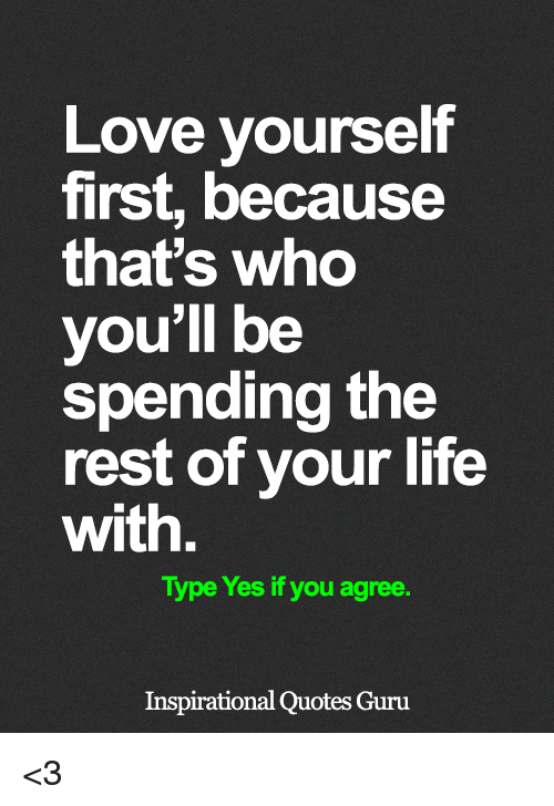 Love Yourself First Meme Love Yourself First Love Yourself Lyrics Quotes Inspirational Positive