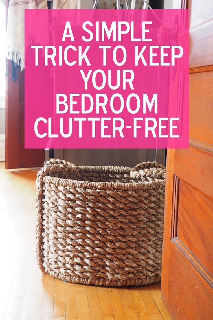 A Stupidly Easy Trick to Keep Your Bedroom ClutterFree is part of Declutter your home - Not to be dramatic, but this basket saved my life  I'm not a big fan of New Year's resolutions (read more about Read More