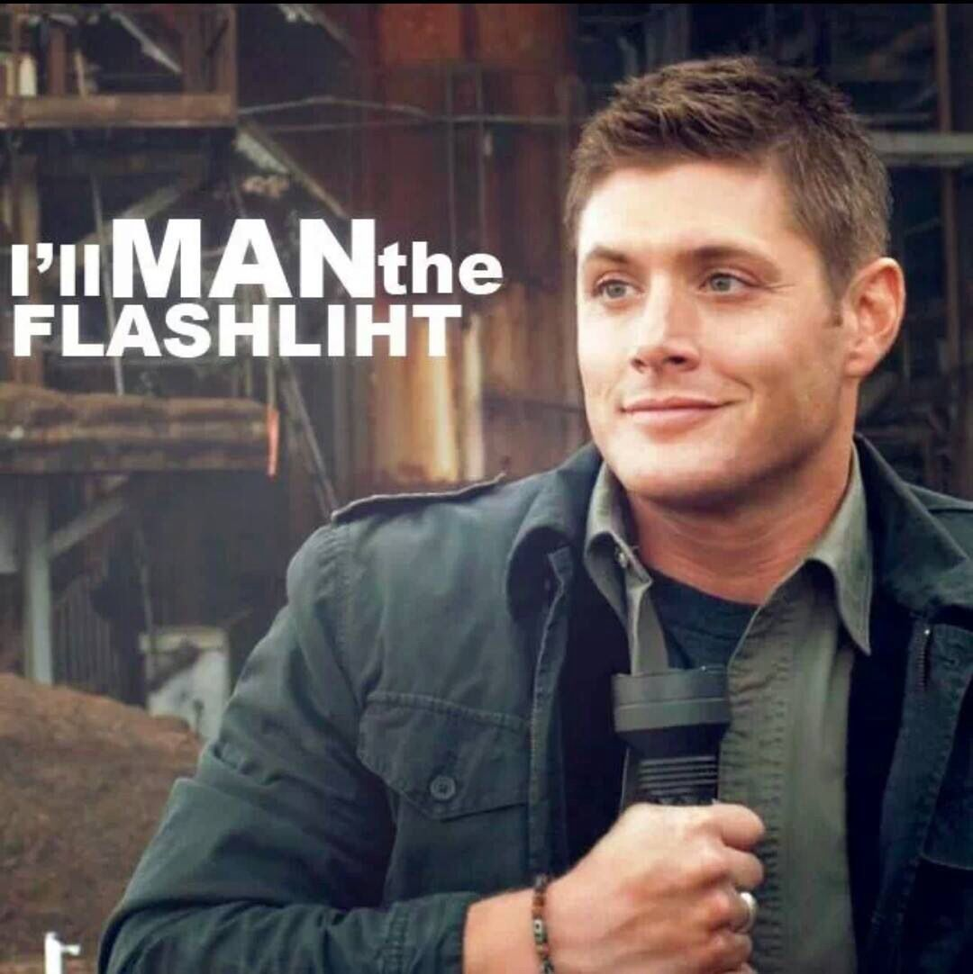 """I'll man the flashlight."" Supernatural....This episode"