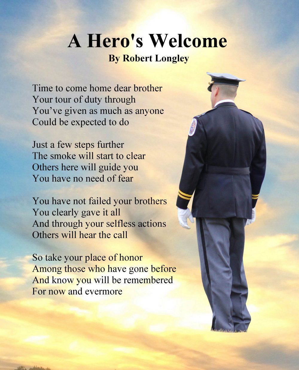 A Hero S Welcome Police 2 By Robert Longley In 2021 Police Memorial Soldier Quotes Military Quotes