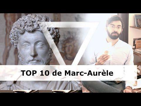 TOP 10 des pensées de Marc-Aurèle (stoïcisme) - YouTube