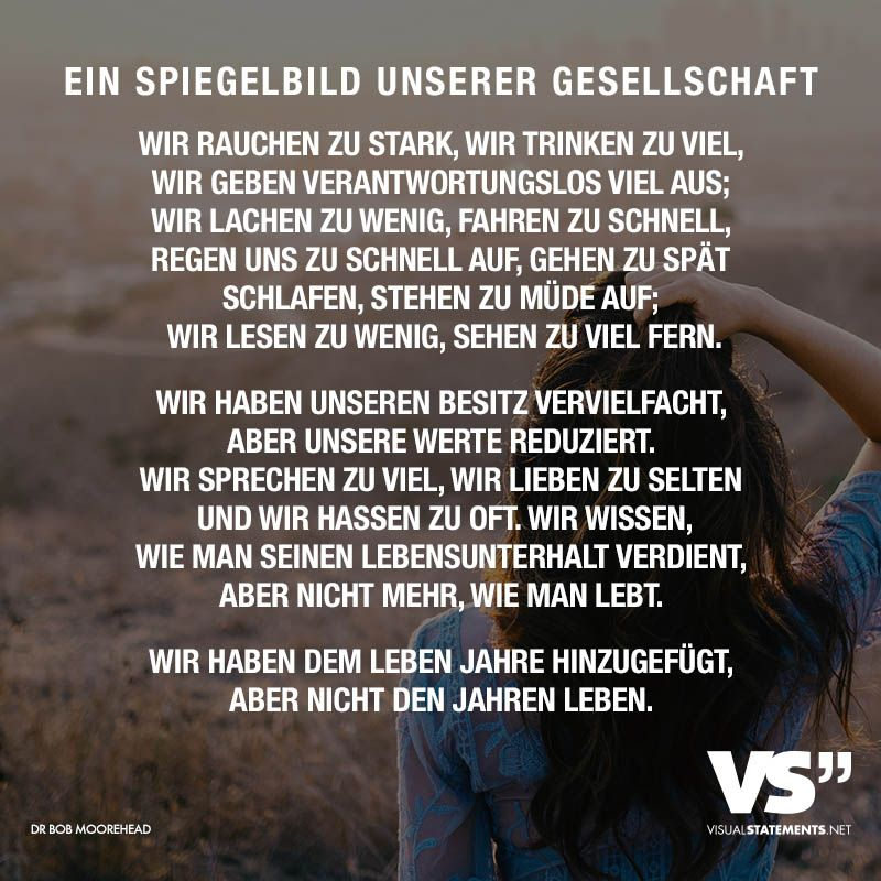 Visual Statements® Ein Spiegelbild Unserer Gesellschaft Sprüche / Zitate /  Quotes /Liebe/