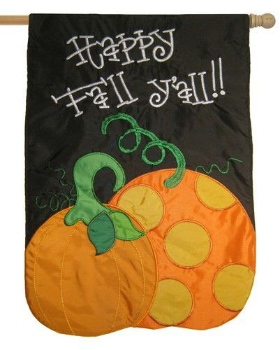 Happy Fall Y'all Pumpkins Applique House Flag