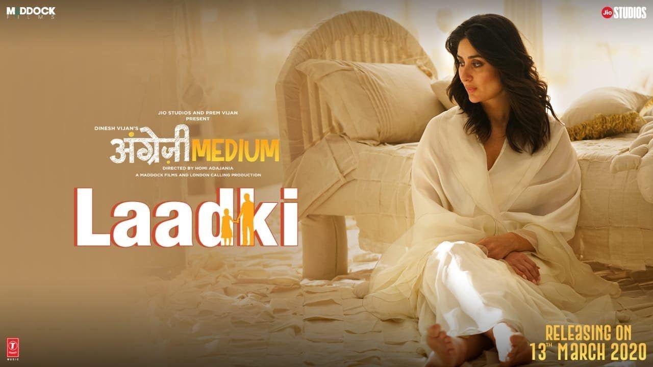 Laadki Song Lyrics Angrezi Medium In 2020 Songs Bollywood
