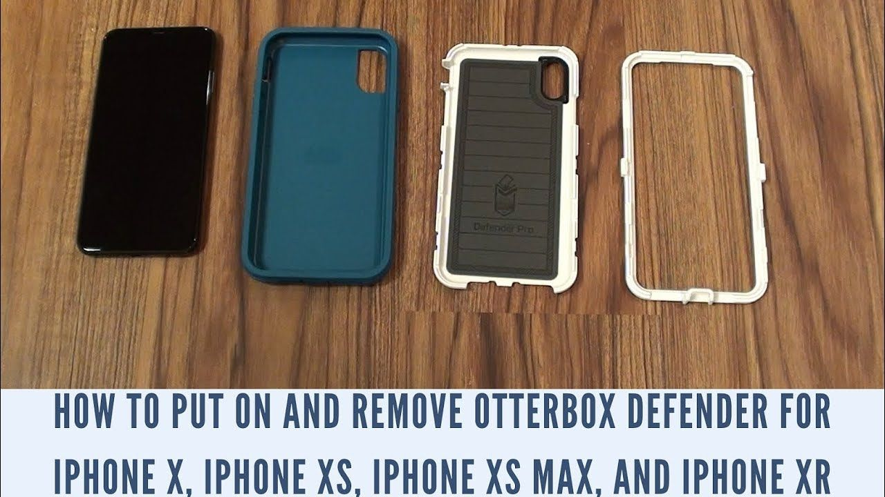 How to Put On and Remove OtterBox Defender for iPhone X