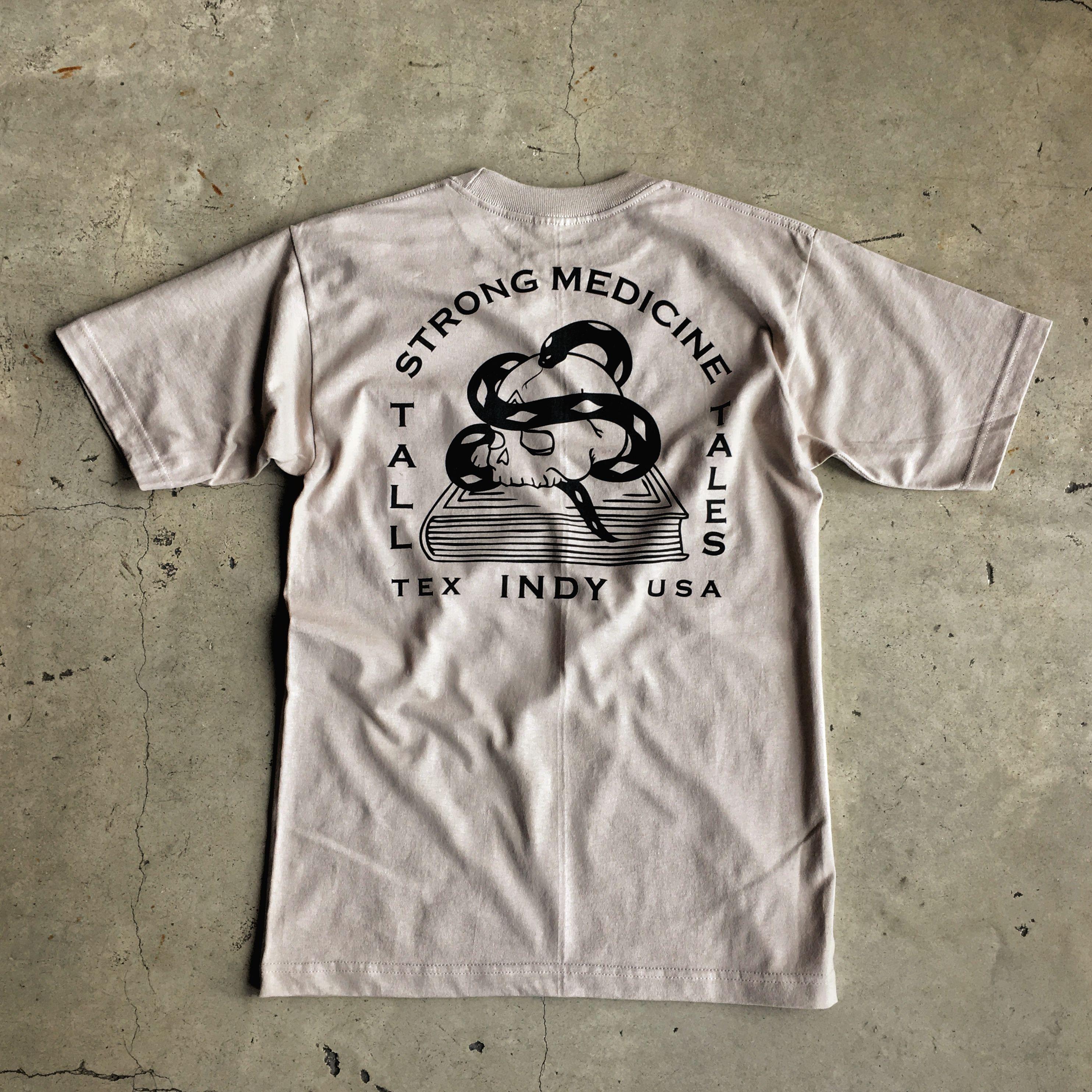 Strong Medicine T-Shirt