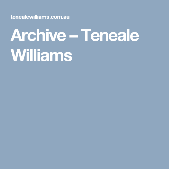 Archive – Teneale Williams