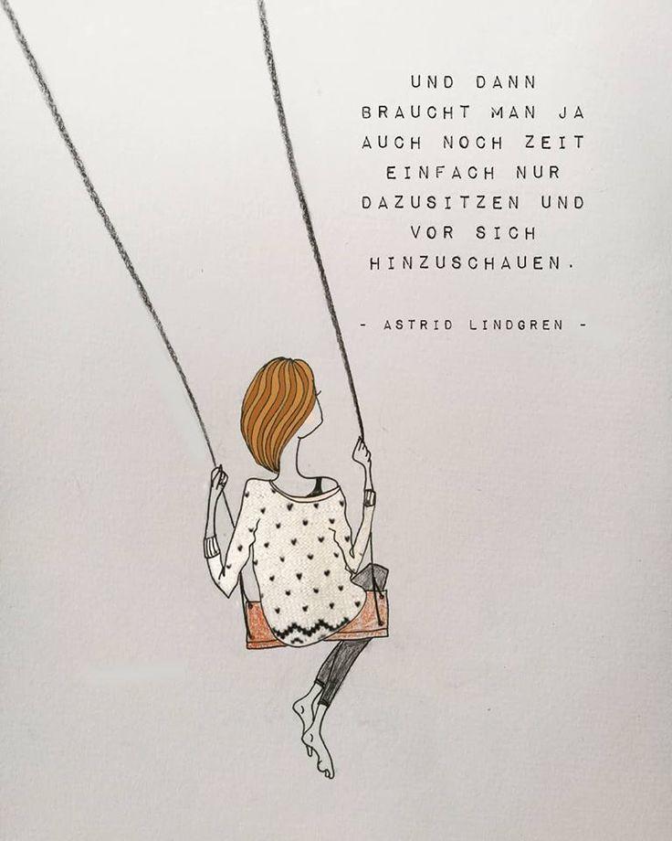Illustration ©️️ Inka Hagen Die Gute Wal Productions, Zitat Quote Astrid Lindgren Und dann braucht man ja auch noch Zeit einfach nur dazusitzen und vor sich hinzuschauen