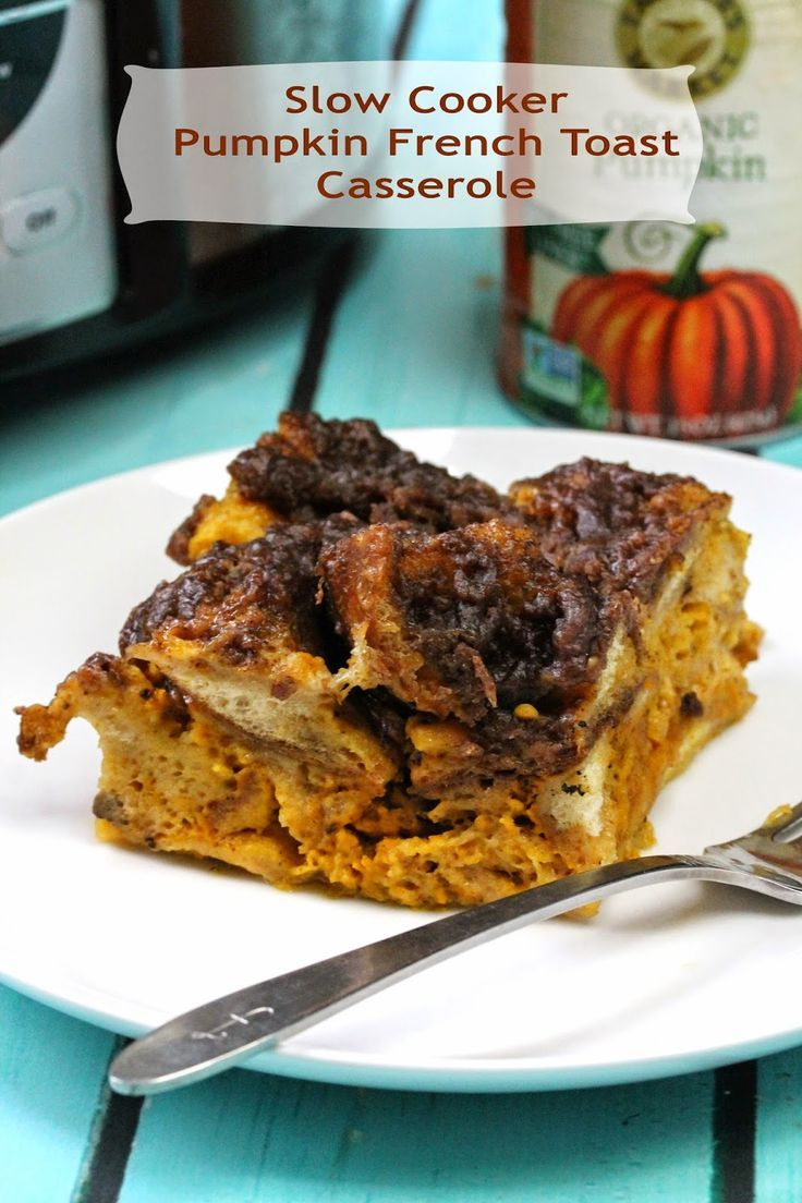 The Stay At Home Chef: Slow Cooker Overnight Pumpkin French Toast Casserole