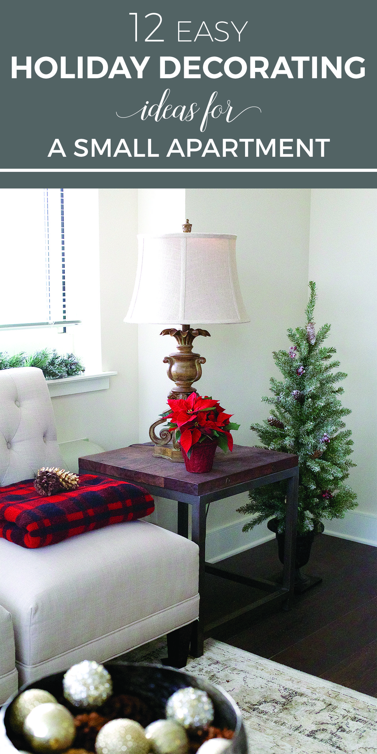 12 Easy Holiday Decorating Ideas For A Small Apartment Apart