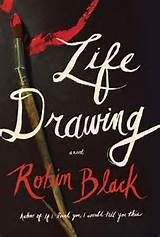LIFE DRAWING Robin Black