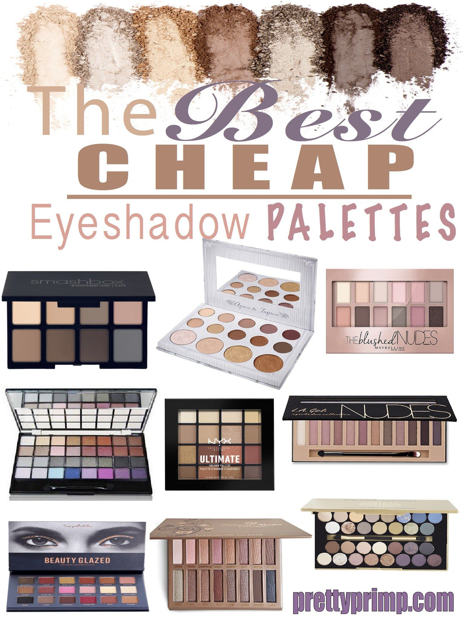 24 Best Cheap But Good Eyeshadow Palettes You Need In Your Life Cheap Eyeshadow Palette Best Cheap Eyeshadow Palette Best Eyeshadow Palette