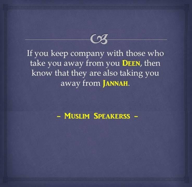 If You Keep Company Islam Islamic Quotes Islam Good
