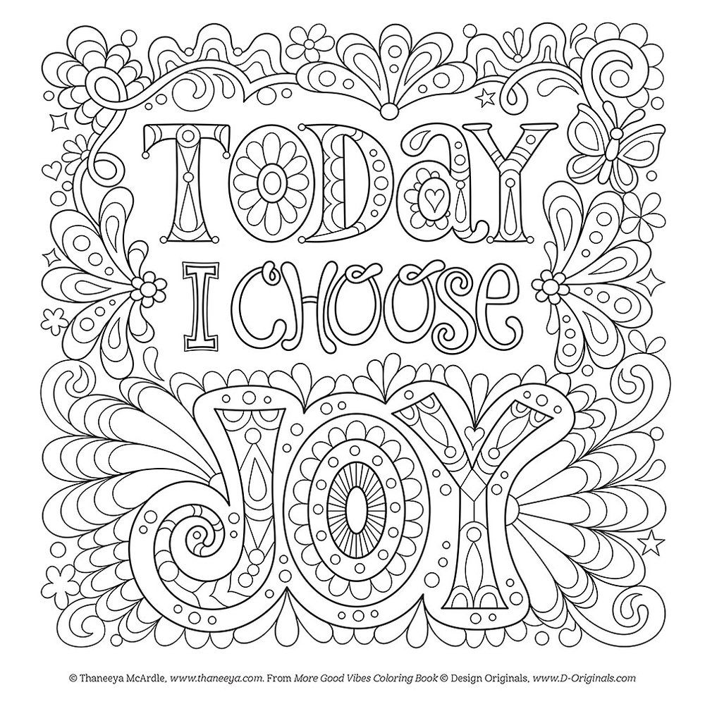 Today I Choose Joy Free Coloring Page by Thaneeya McArdle | Favorite ...
