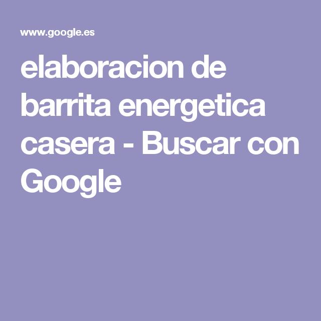 elaboracion de barrita energetica casera - Buscar con Google