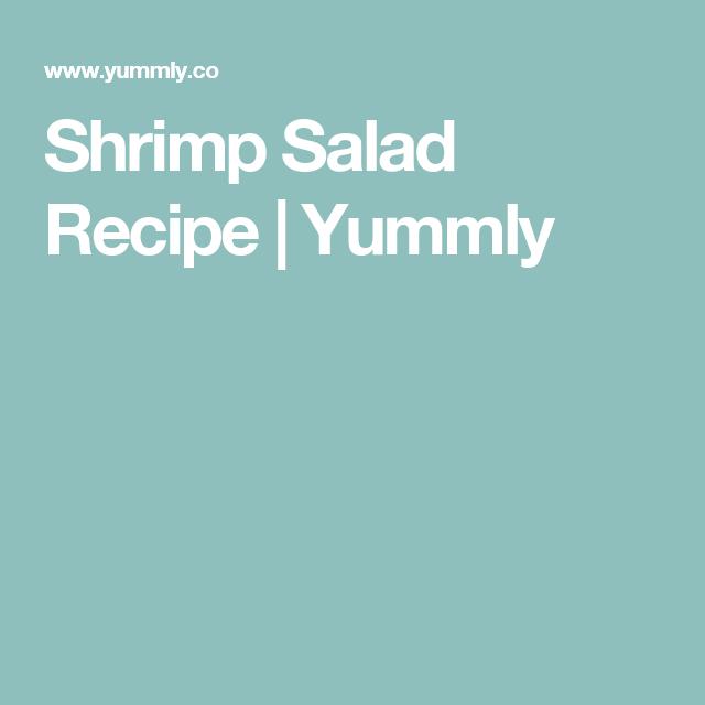 Shrimp Salad Recipe | Yummly