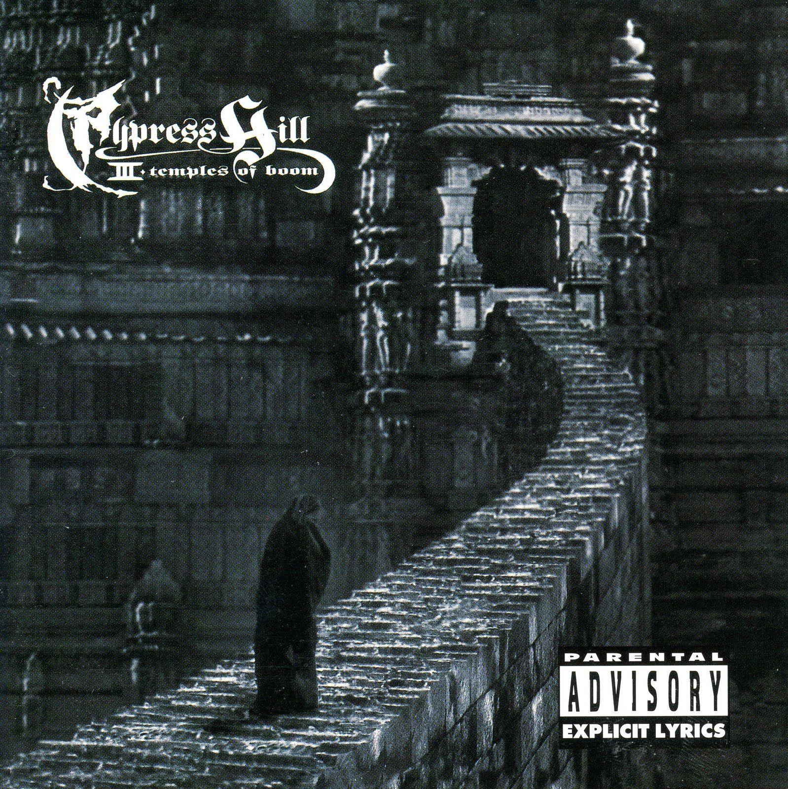 Cypress Hill Iii Temples Of Boom Cypress Hill Cypress Illusions