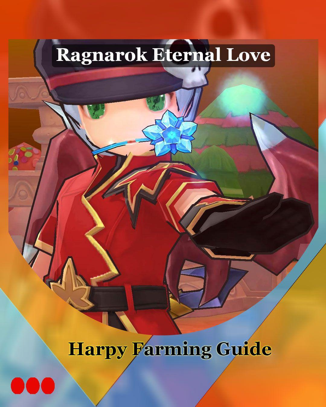 Harpy Grinding Guide For Warlocks In Ragnaroketernallove Mobilegaming Gaming Gamerstopia Farming Guide Ragnarok Mobile Eternal Love