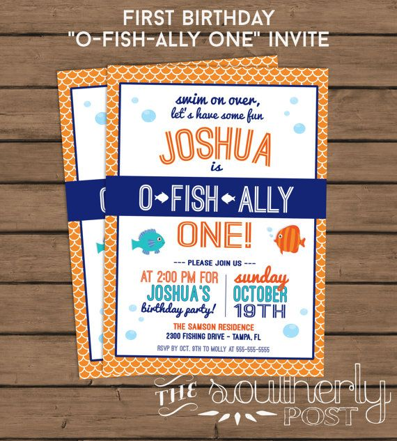 O fish ally one birthday party invitation fish theme for Fishing first birthday