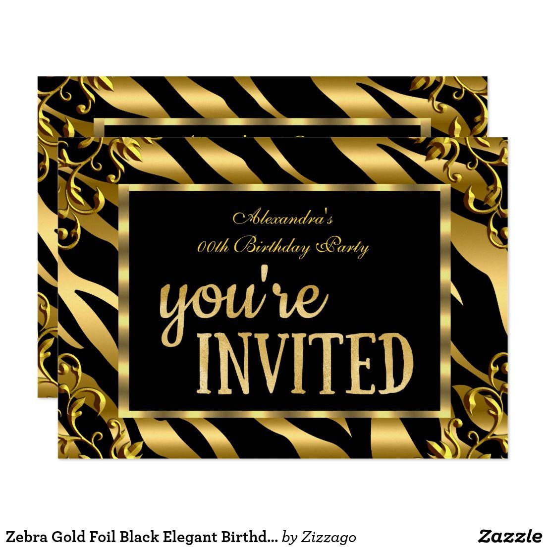 Zebra Gold Foil Black Elegant Birthday Party Invitation   Zazzle.com    Elegant birthday party, Birthday party invitations, Invitations