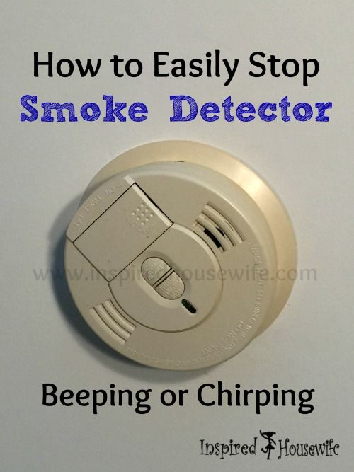 How To Easily Stop Smoke Detector Beeping Or Chirping Smoke Detector Stop Smoke Smoke Alarm Beeping