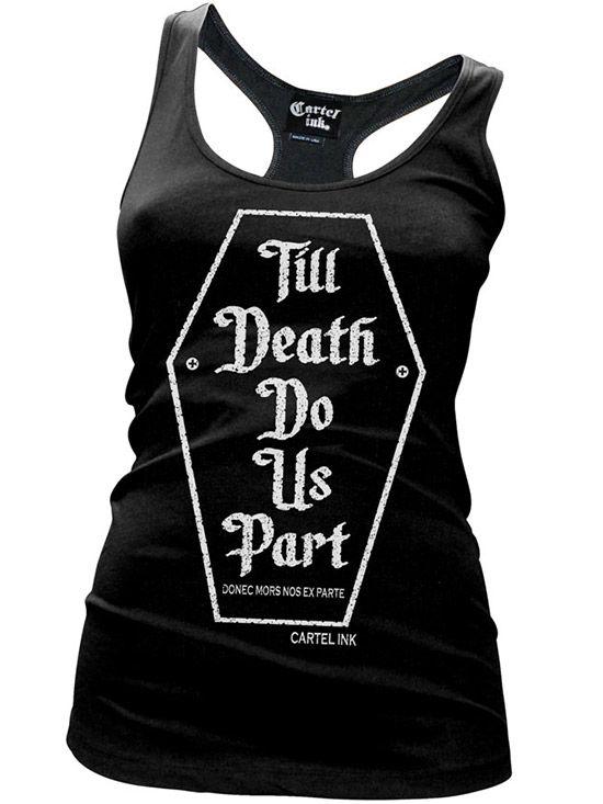 """Women's """"Till Death Do Us Part"""" Tank by Cartel Ink (Black) #InkedShop #tanktop #tank #top #racerback #death #love #womenswear #womensclothing #style #fashion"""